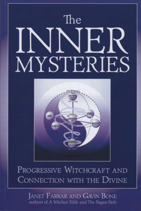 The Inner Mysteries by Janet Farrar and Gavin Bone