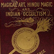 The Great Book of Magical Art, Hindu Magic and Indian Occultism by L. W. de Laurence